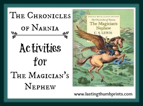 the magician s books chronicles of narnia activities for the magician s nephew