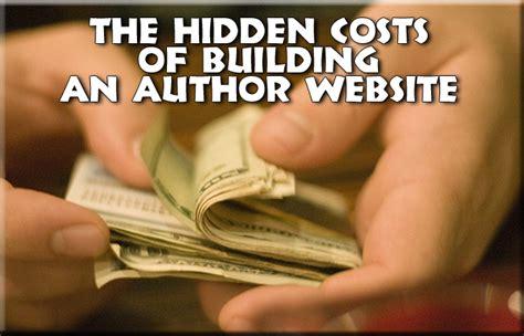 the hidden costs of self build the hidden costs of building an author website web