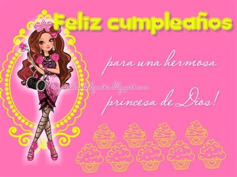 imagenes de feliz cumpleaños princesa feliz cumplea 241 os princesa de dios im 225 genes con frases