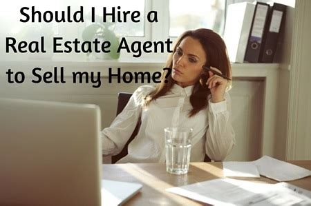 do i need an agent to buy a house do i need to hire an agent sell your house fast for cash real estate investing