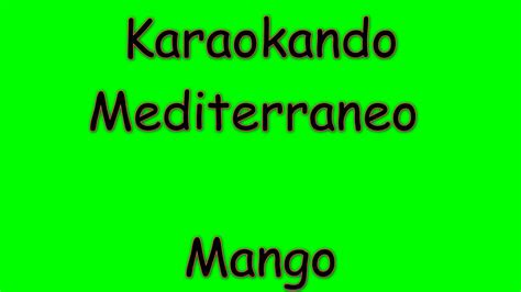 testi canzoni mango karaoke italiano mediterraneo mango testo