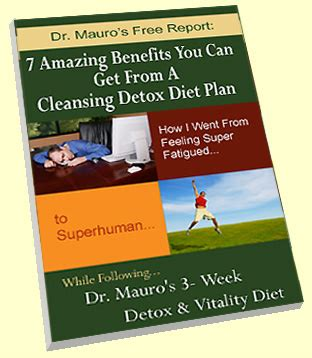Detox Diet Plan Free Pdf by Free Report 7 Amazing Benefits You Can Get From A