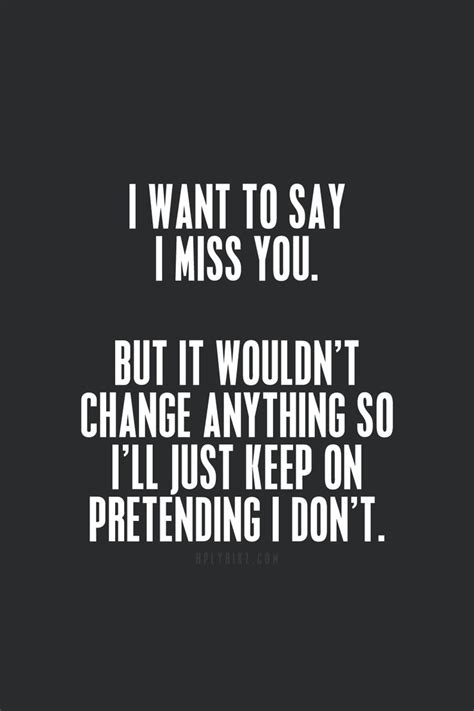 Missing Someone Meme - 30 best i miss you quotes