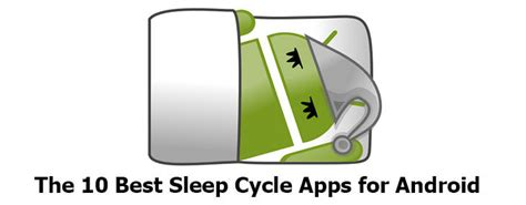 sleep cycle android 9 best sleep cycle app for android to snore in style