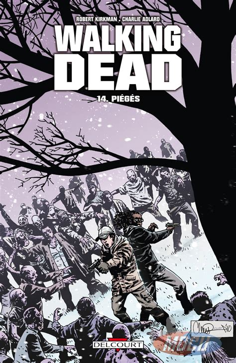 the walking dead book 14 walking dead tome 14 pi 233 g 233 s