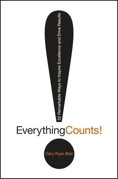 everything counts everything counts 52 remarkable ways to inspire