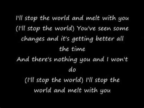 Stop The World And Melt With You by Mest I Melt With You