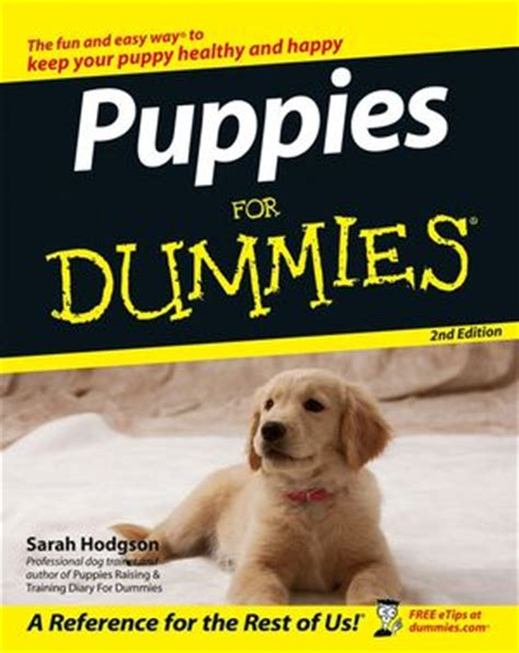 puppy for dummies puppies for dummies 2nd edition book and puppy books ozpetshop