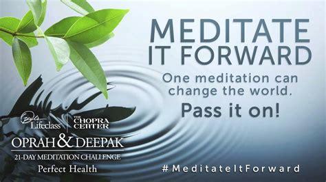 meditation challenges oprah deepak chopra 21 day meditation challenge