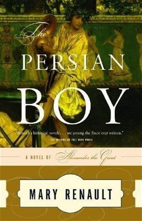 Mary Renault Books The Boy The Great 2 By Renault