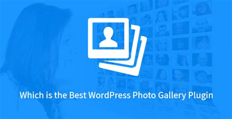 best photo gallery plugin which is the best photo gallery plugin skt themes