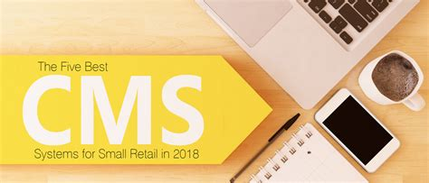 best cms systems the five best cms systems for small retail in 2018