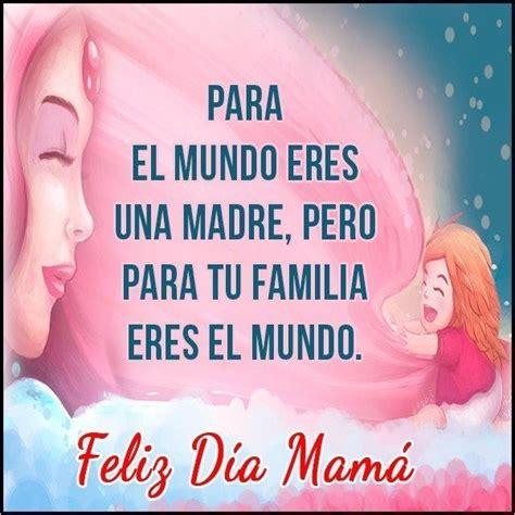 imagenes bellas para una madre frases cortas y lindas en imagenes para el dia de las madres