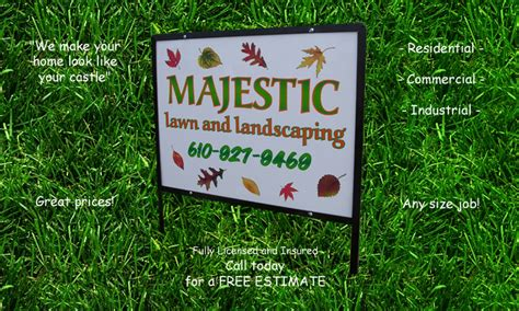 Landscape Yard Signs Majestic Lawn And Landscaping Pa Berks Countys Best With
