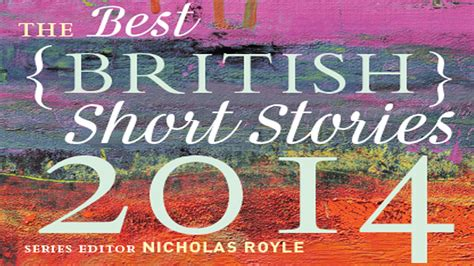 best british short stories the best british short stories 2014 events