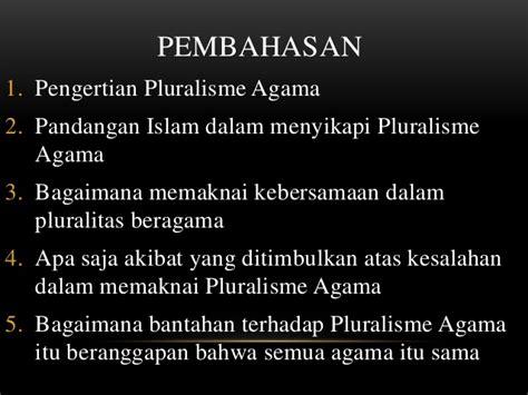 Pluralitas Dan Pluralisme Agama kebersamaan dalam pluralisme beragama