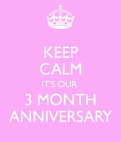 6 Month Birthday Quotes 13 Best Happy 3 Months Anniversary Images On Pinterest