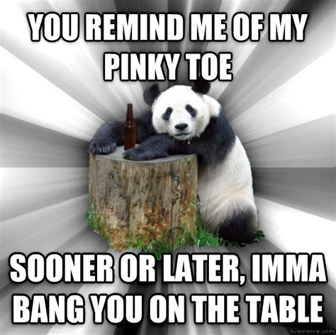 Sex Panda Meme - livememe com pick up line panda