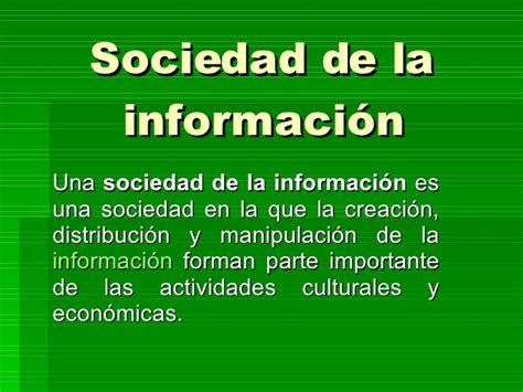 la sociedad de la sociedad de la informaci 243 n