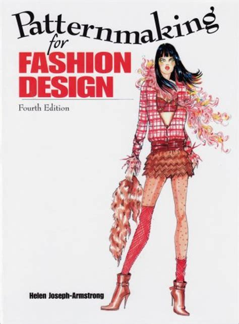 patternmaking for fashion design 2nd edition biography of author helen joseph armstrong booking