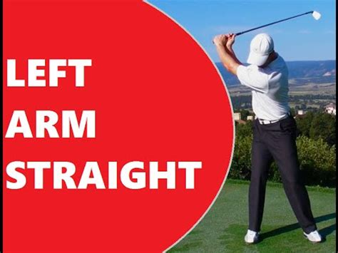 left arm straight golf swing how to keep the left arm straight youtube