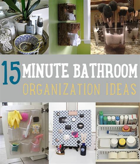 bathroom organization ideas 15 minute diy bathroom organization ideas diy ready
