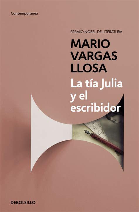 la ta julia y b00f2oepo6 la ta julia y el escribidor vargas llosa mario libro en papel 9788490625675
