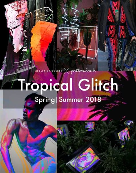 patternbank trends 2018 tropical glitch trend for spring summer 2018 guest