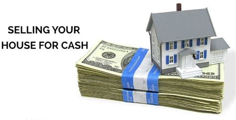 sell house for cash 7 tips to sell house for cash florida