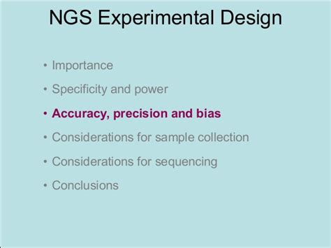 experimental design considerations making your science powerful an introduction to ngs