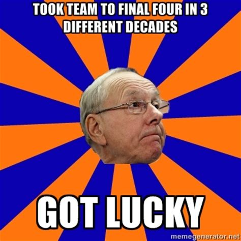 Syracuse Meme - the jim boeheim quot good coach quot meme troy nunes is an