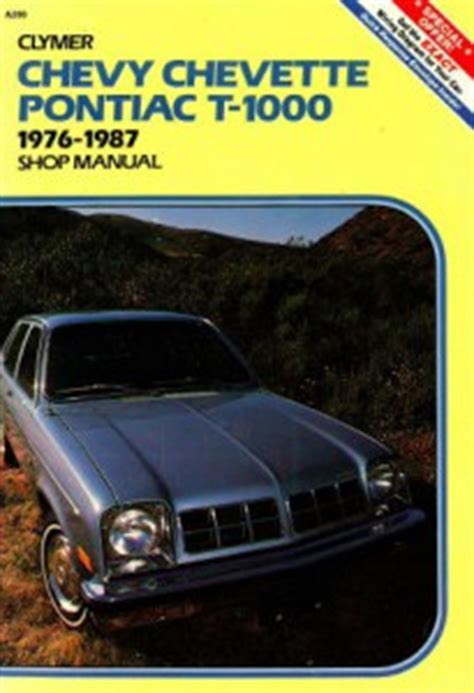 where to buy car manuals 1987 pontiac chevette lane departure warning used clymer chevy chevette and pontiac t 1000 shop manual 1976 1987
