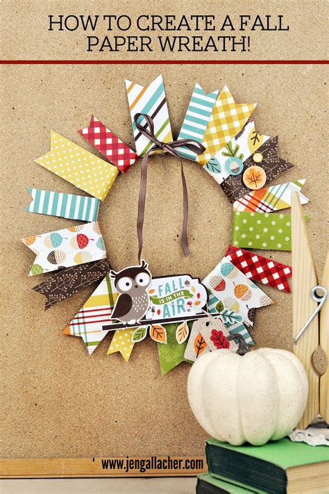 How To Make A Paper Wreath - jen gallacher how to create a fall paper wreath