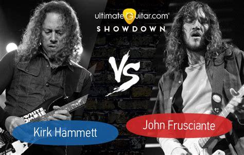 kirk hammett vs zakk wylde ug showdown round 1 kirk hammett vs john frusciante