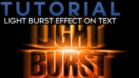 tutorial photoshop glow effect tutorial photoshop light burst effect pe text youtube