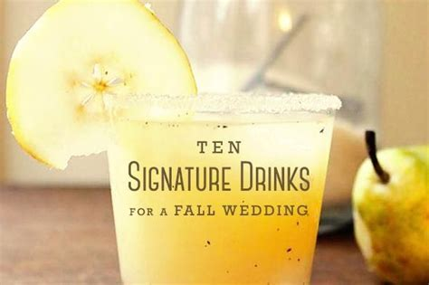1000 ideas about wedding signature drinks on pinterest