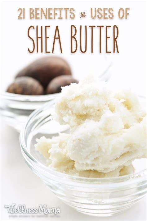 Shea Butter Benefits by 21 Shea Butter Benefits And Uses Wellness
