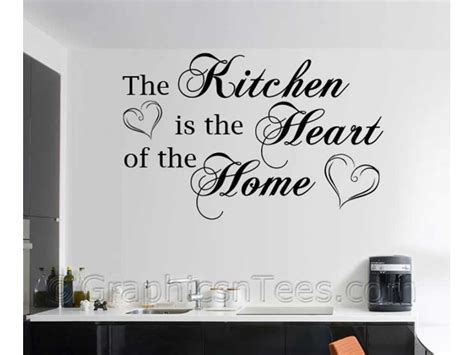 the kitchen is the heart of the home kitchen is the heart of the home family wall sticker