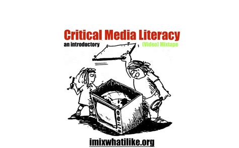 critical media literacy pearltrees an introductory critical media literacy video mixtape