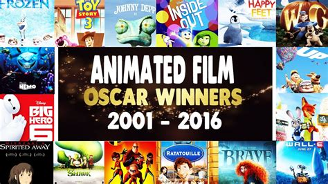 7 Best Animated Of 2010 by Best Animated Feature Oscar Winners Recap 2001 2016