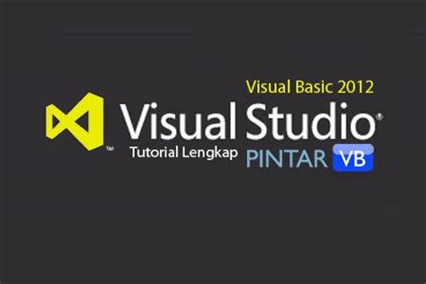 tutorial visual basic 2012 kumpulan tutorial visual basic 2012 pintar vb tutorial