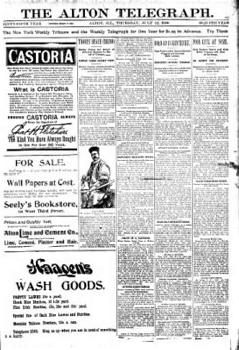 alton telegraph from alton illinois on july 12 1900 183 page 1