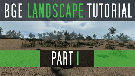 blender 3d landscape tutorial bge landscape tutorial series blendernation