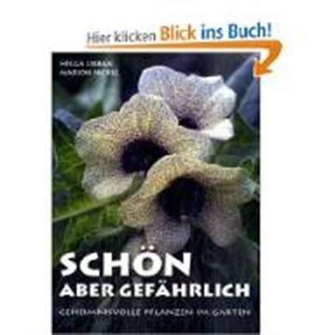 Psychoaktive Pilze Im Garten by Giftpflanzen Giftige Pflanzen Gifte Gartenbuchtipps