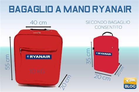 misure bagaglio cabina ryanair bagaglio a mano ryanair alcuni consigli volopiuhotel