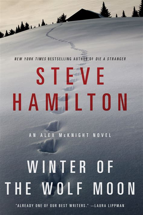 the wolves of winter books winter of the wolf moon steve hamilton