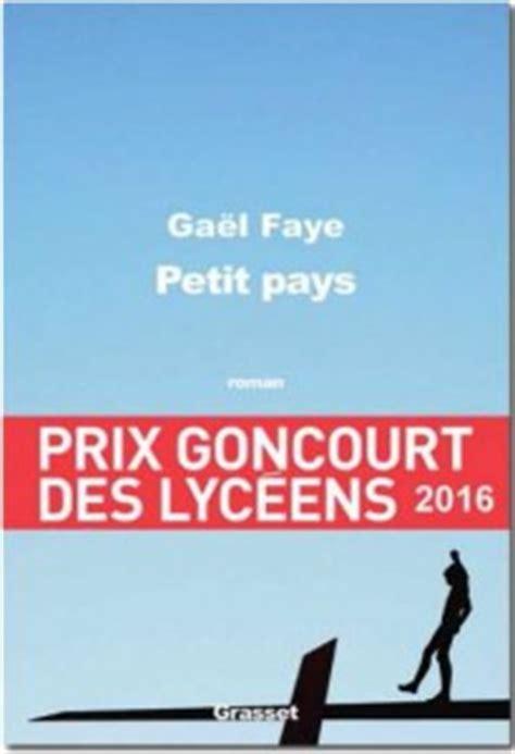 libro petit pays roman quot petit pays quot de ga 235 l faye 233 d grasset prix goncourt des lyc 233 ens 2016 201 glise catholique en france