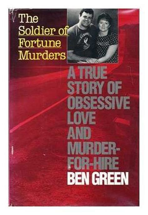 soldier of fortune the fortunes of the rulebreakers books the soldier of fortune murders by ben green kirkus reviews