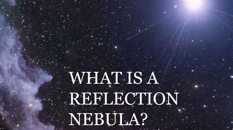 Is A by What Is A Reflection Nebula