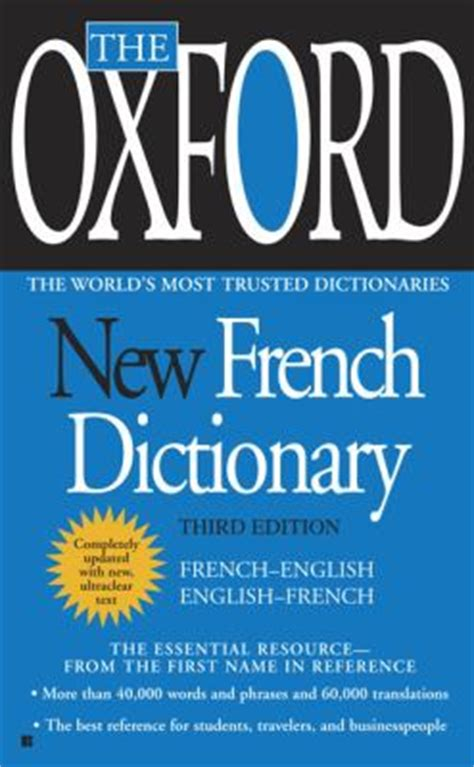 full text of a dictionary of english french and german the oxford new french dictionary third edition 3rd